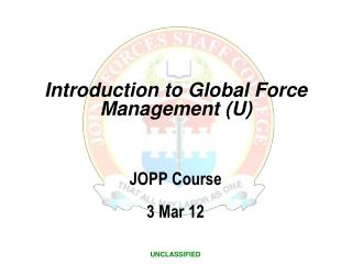 Introduction to Global Force Management (U)