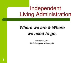 Independent  Living Administration