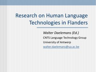Research on Human Language Technologies in Flanders