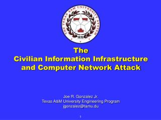The  Civilian Information Infrastructure and Computer Network Attack