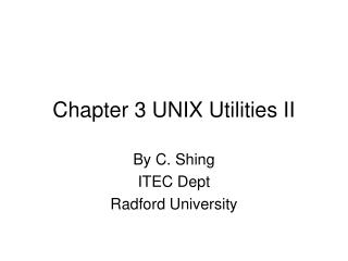 Chapter 3 UNIX Utilities II