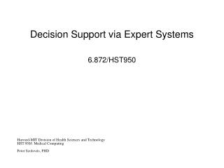 Decision Support via Expert Systems