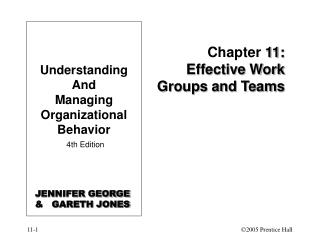 Chapter  11: Effective Work Groups and Teams