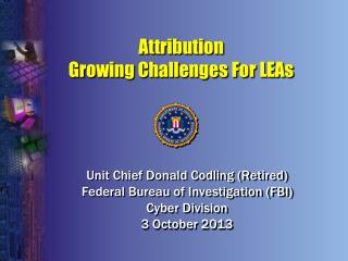 Attribution  Growing Challenges For LEAs