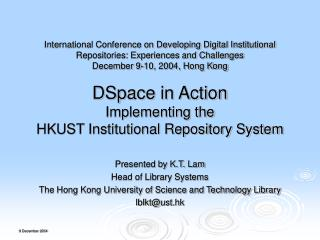 Presented by K.T. Lam Head of Library Systems