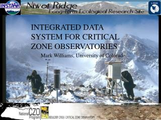 INTEGRATED DATA SYSTEM FOR CRITICAL ZONE OBSERVATORIES