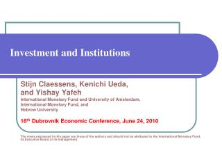Investment and Institutions