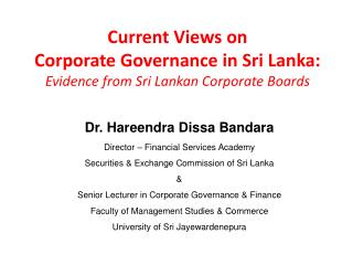 Current Views on  Corporate Governance in Sri Lanka:  Evidence from Sri Lankan Corporate Boards