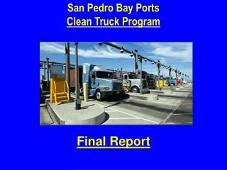 San Pedro Bay Ports Clean Truck Program