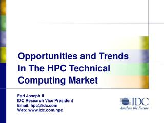 Opportunities and Trends  In The HPC Technical Computing Market