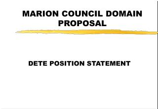 MARION COUNCIL DOMAIN PROPOSAL