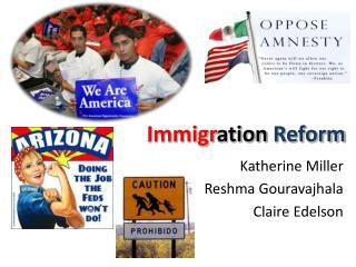 Immigr ation Reform