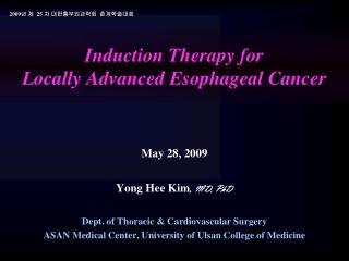 Induction Therapy for  Locally Advanced Esophageal Cancer