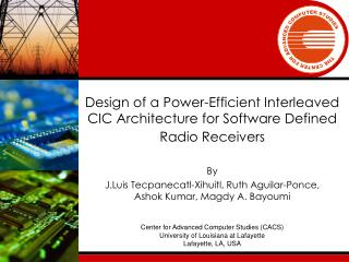 Design of a Power-Efficient Interleaved CIC Architecture for Software Defined Radio Receivers