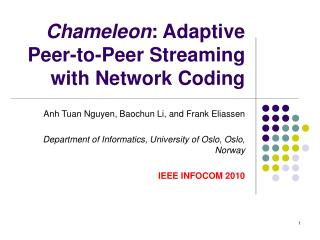 Chameleon : Adaptive Peer-to-Peer Streaming with Network Coding