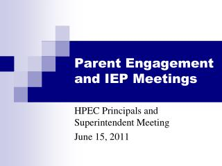 Parent Engagement and IEP Meetings