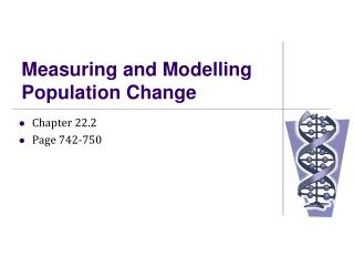Measuring and Modelling Population Change