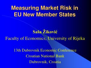 Measuring Market Risk in  EU New Member States