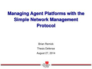Managing Agent Platforms with the Simple Network Management Protocol