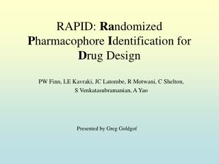 RAPID:  Ra ndomized  P harmacophore  I dentification for  D rug Design