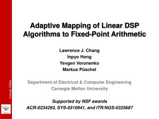 Adaptive Mapping of Linear DSP Algorithms to Fixed-Point Arithmetic