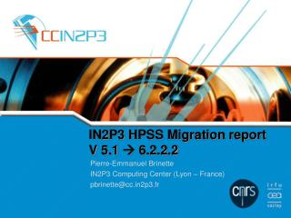 IN2P3 HPSS Migration report V 5.1   6.2.2.2