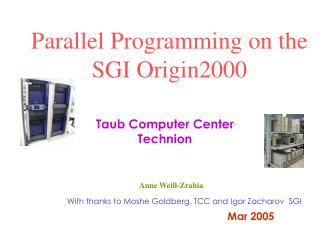Parallel Programming on the SGI Origin2000