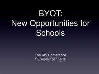 BYOT:  New Opportunities for Schools