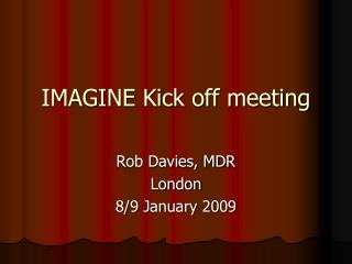 IMAGINE Kick off meeting