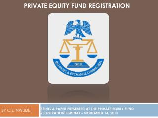 PRIVATE EQUITY FUND REGISTRATION