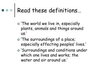 Read these definitions…