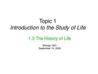 Topic 1 Introduction to the Study of Life