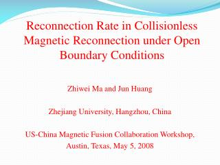 Reconnection Rate in Collisionless Magnetic Reconnection under Open Boundary Conditions