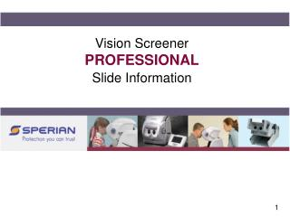Vision Screener PROFESSIONAL Slide Information