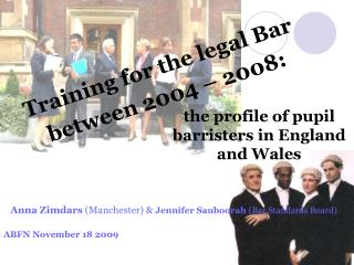 Training for the legal Bar between 2004 – 2008: