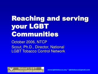 Reaching and serving your LGBT Communities