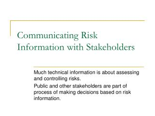 Communicating Risk Information with Stakeholders