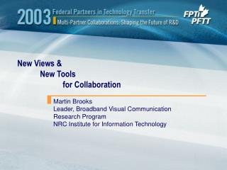 New Views & 	New Tools  		for Collaboration