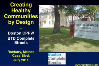 Creating Healthy Communities by Design - Boston CPPW BTD Complete Streets