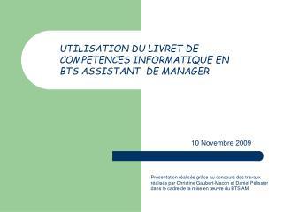 UTILISATION DU LIVRET DE COMPETENCES INFORMATIQUE EN BTS ASSISTANT  DE MANAGER