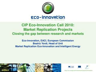 Eco-innovation, EACI, European Commission Beatriz Yordi, Head of Unit