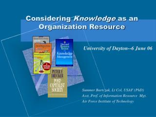 Considering  Knowledge  as an Organization Resource