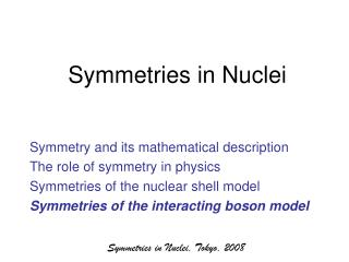 Symmetries in Nuclei