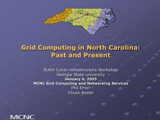 Grid Computing in North Carolina: Past and Present