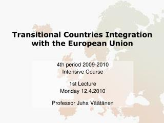 Transitional Countries Integration with the European Union