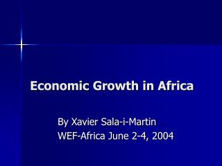 Economic Growth in Africa