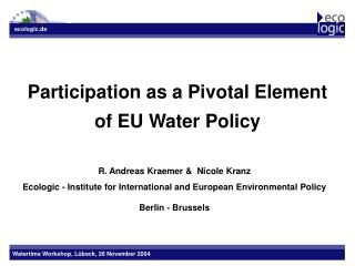 Participation as a Pivotal Element of EU Water Policy