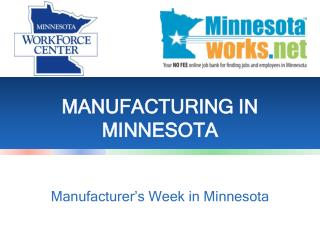 MANUFACTURING IN MINNESOTA