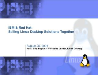 IBM & Red Hat: Selling Linux Desktop Solutions Together