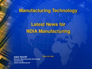 Manufacturing Technology Latest News for NDIA Manufacturing March 08, 2006